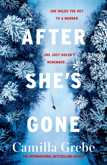 After She's Gone by Camilla Grebe Ebook/Pdf Download