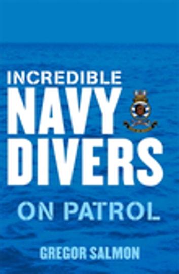 Incredible Navy Divers: On Patrol by Gregor Salmon Ebook/Pdf Download