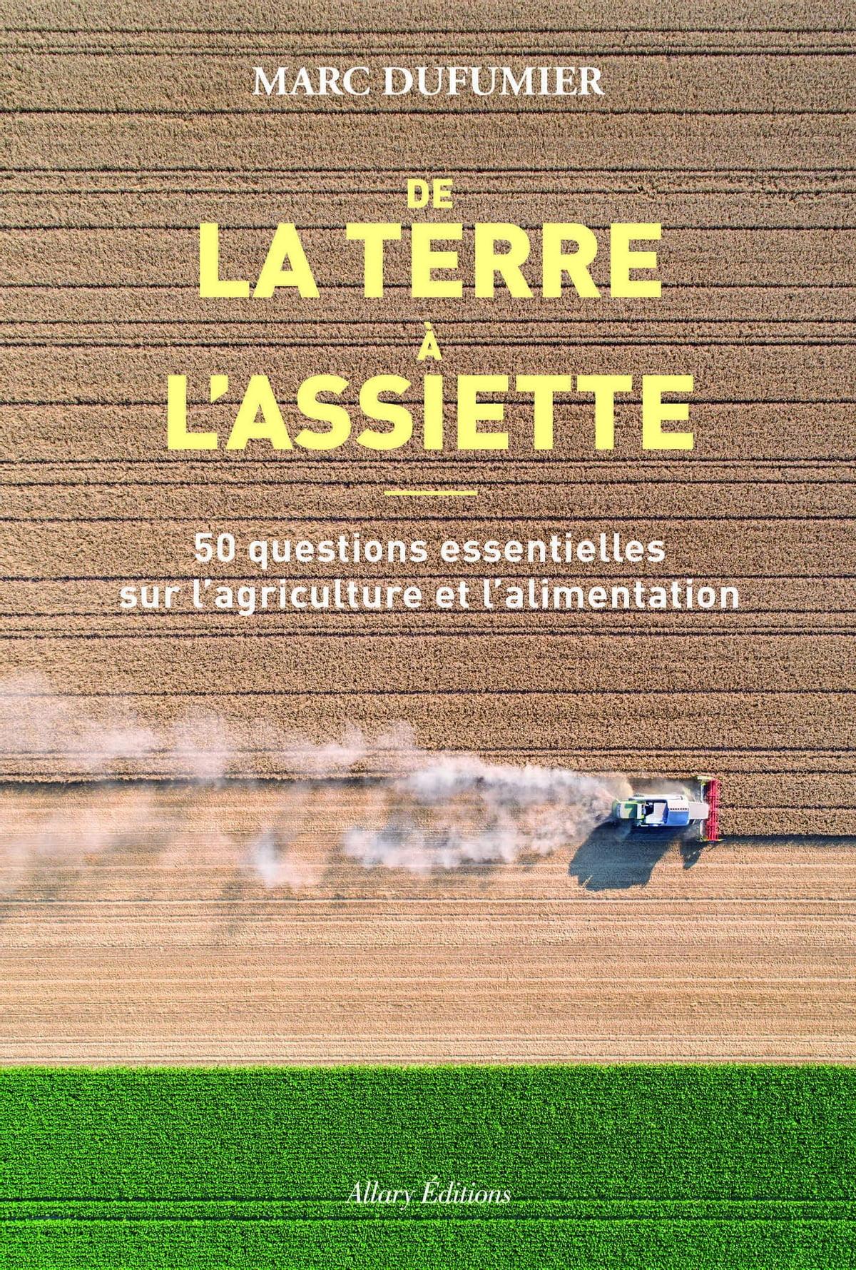 De La Terre A L'assiette : terre, l'assiette, Terre, L'assiette, EBook, Dufumier, 9782370733139, Rakuten, United, States