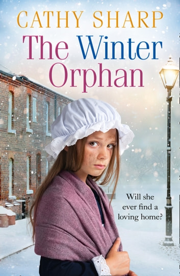 The Winter Orphan (The Children of the Workhouse, Book 3) by Cathy Sharp Ebook/Pdf Download