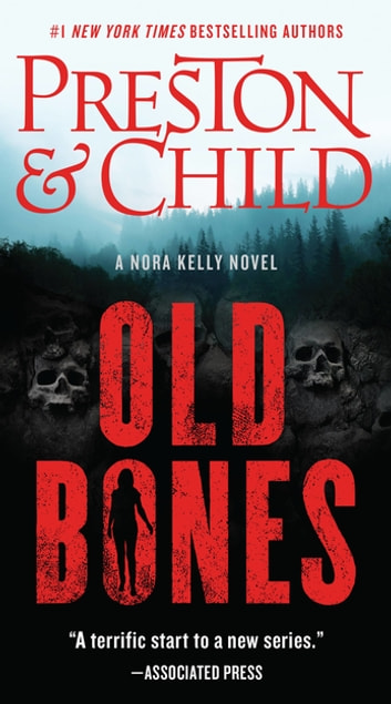 Old Bones by Douglas Preston, Lincoln Child Ebook/Pdf Download