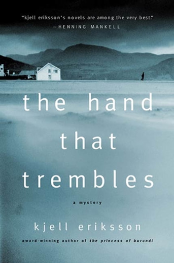 The Hand That Trembles by Kjell Eriksson Ebook/Pdf Download
