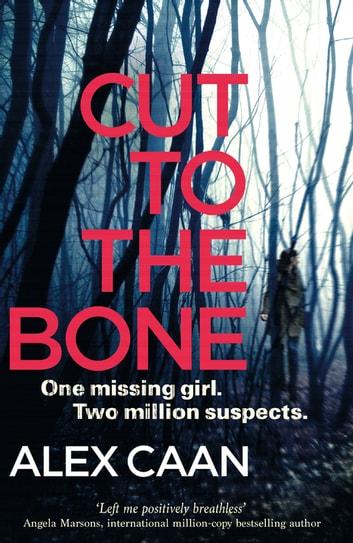 Cut to the Bone by Alex Caan Ebook/Pdf Download