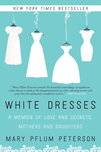 White Dresses by Mary Pflum Peterson Ebook/Pdf Download