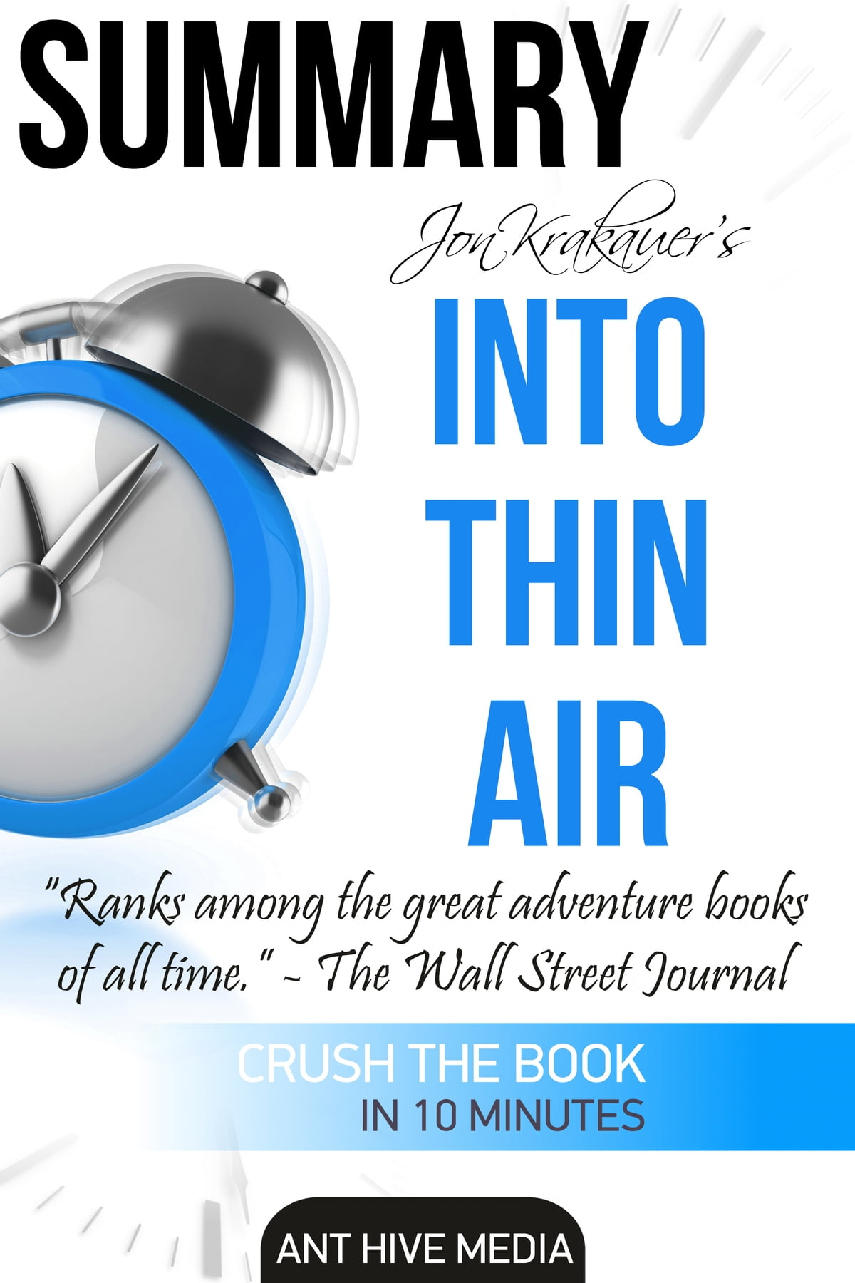 Jon Krakauer S Into Thin Air A Personal Account Of The Mt
