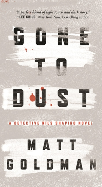 Gone to Dust by Matt Goldman Ebook/Pdf Download