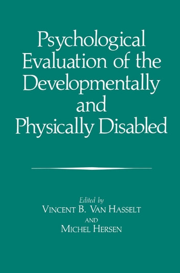Psychological Evaluation of the Developmentally and Physically ...