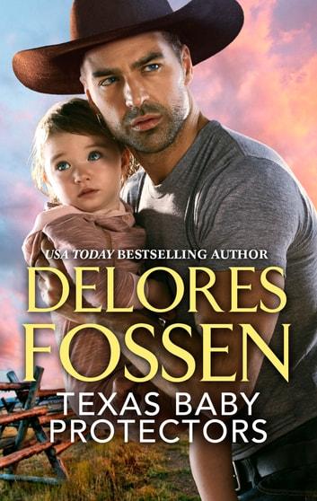 Texas Baby Protectors by Delores Fossen Ebook/Pdf Download