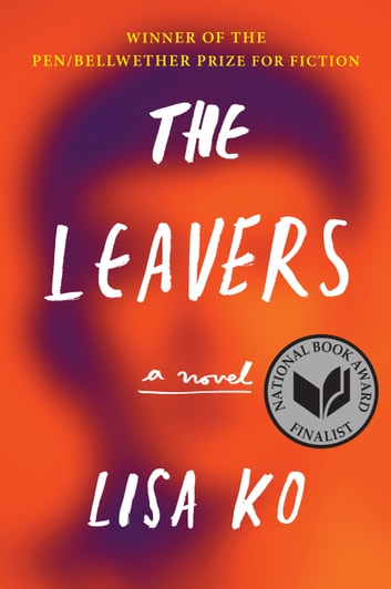 The Leavers (National Book Award Finalist) by Lisa Ko Ebook/Pdf Download