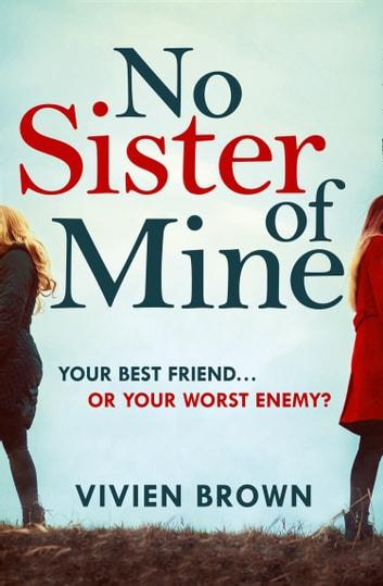 No Sister of Mine by Vivien Brown Ebook/Pdf Download