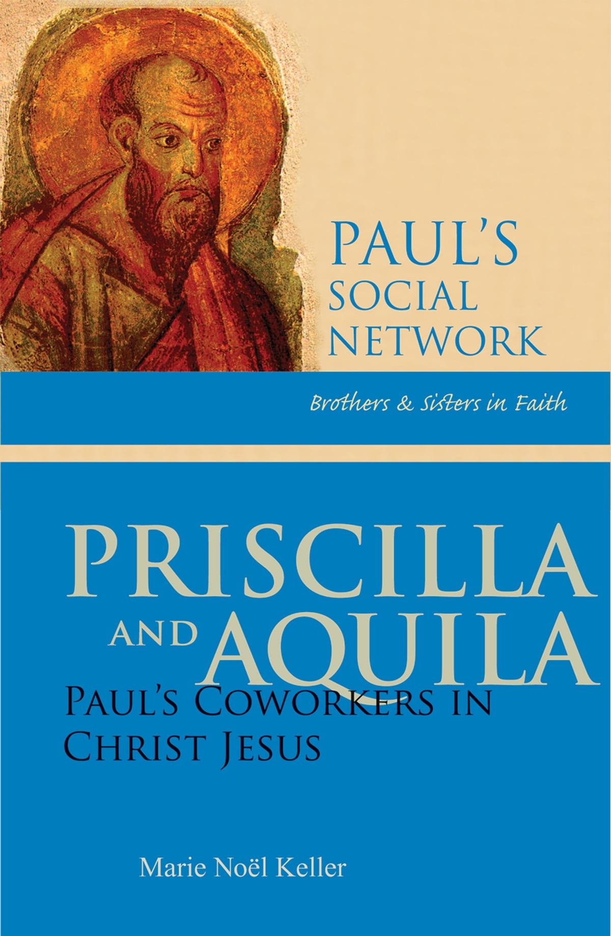 Priscilla And Aquila Ebook By Marie Noel Keller Rsm