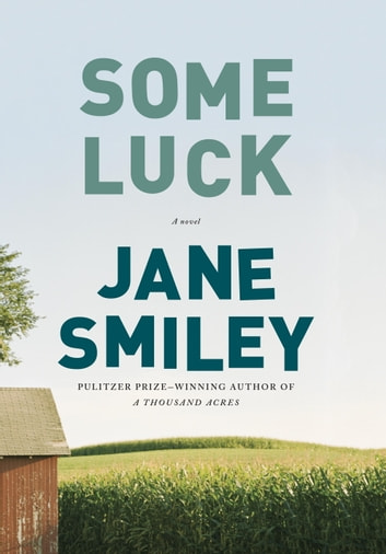 Some Luck by Jane Smiley Ebook/Pdf Download