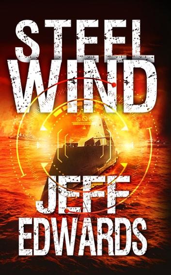 Steel Wind by Jeff Edwards Ebook/Pdf Download