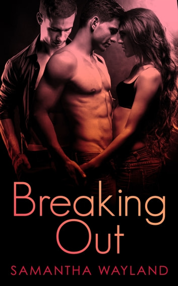 Breaking Out by Samantha Wayland Ebook/Pdf Download