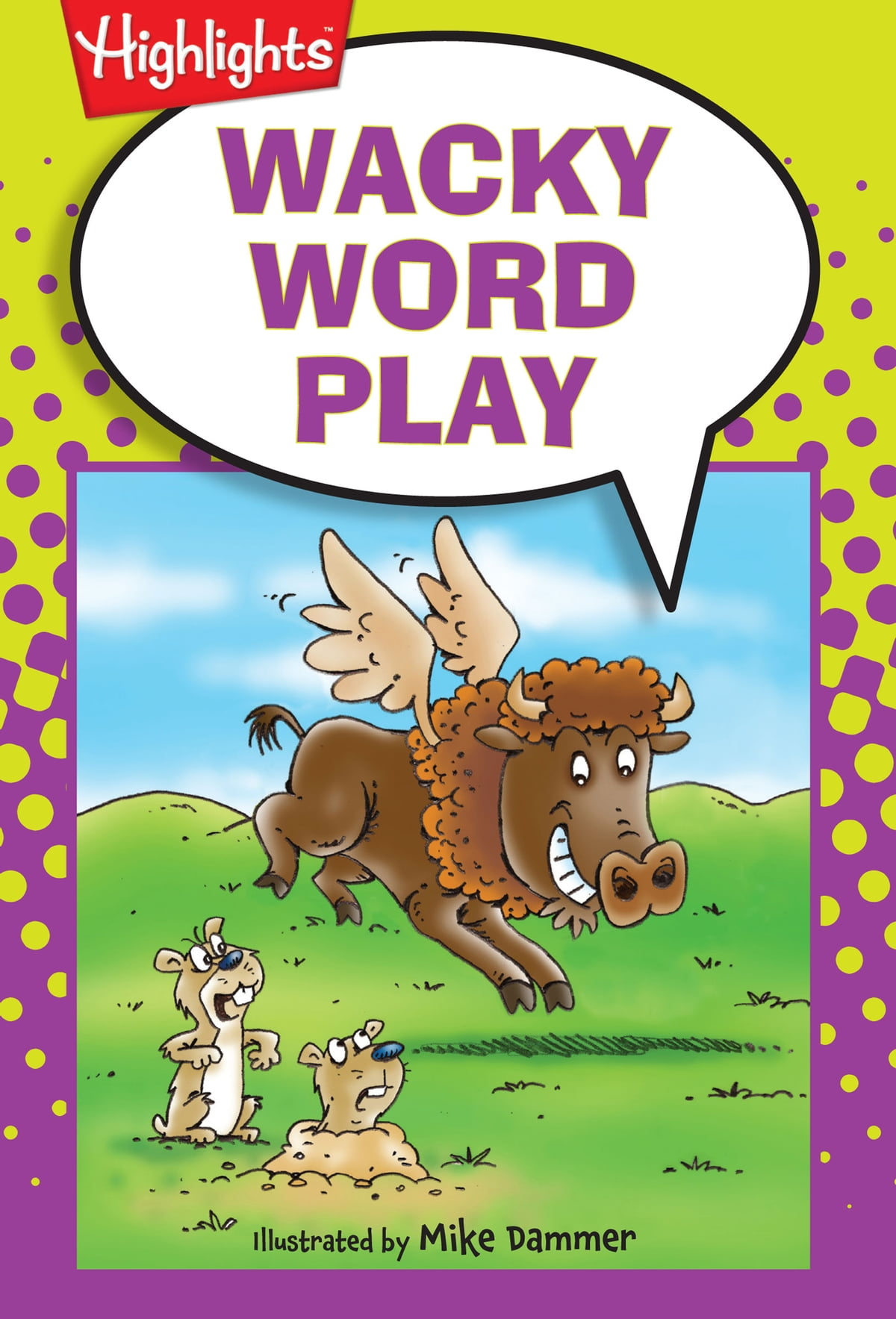 Wacky Word Play Ebook By Highlights For Children