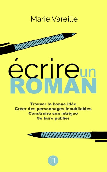 Idée De Roman à écrire : idée, roman, écrire, Ecrire, Roman, EBook, Marie, Vareille, 1230003583166, Rakuten, France