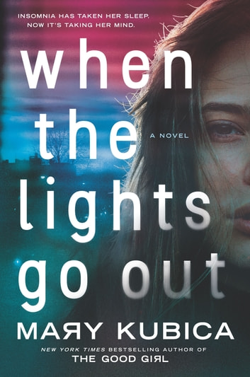 When the Lights Go Out by Mary Kubica Ebook/Pdf Download