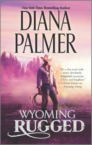 Wyoming Rugged by Diana Palmer Ebook/Pdf Download