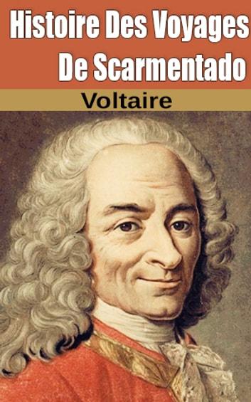 Histoire Des Voyages De Scarmentado : histoire, voyages, scarmentado, Histoire, Voyages, Scarmentado, EBook, Voltaire, 1230002103884, Rakuten, United, States