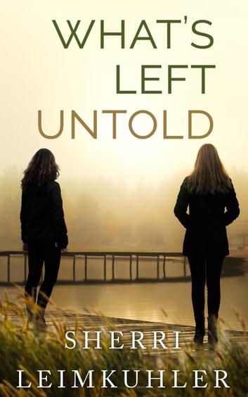 What's Left Untold by Sherri Leimkuhler Ebook/Pdf Download