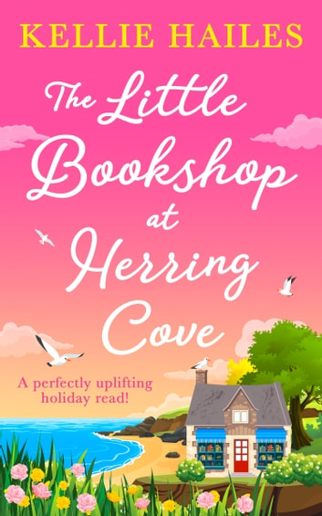 The Little Bookshop at Herring Cove by Kellie Hailes Ebook/Pdf Download