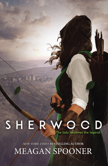 Sherwood by Meagan Spooner Ebook/Pdf Download