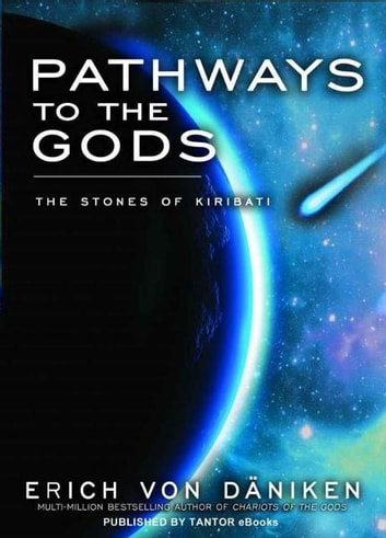 Pathways to the Gods: The Stones of Kiribati by Erich von Daniken Ebook/Pdf Download