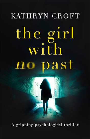 The Girl With No Past by Kathryn Croft Ebook/Pdf Download