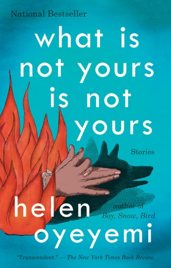 What Is Not Yours Is Not Yours by Helen Oyeyemi Ebook/Pdf Download