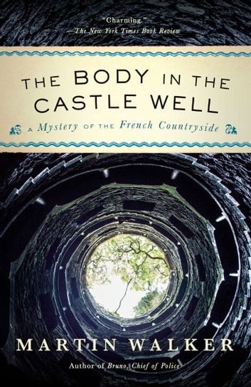 The Body in the Castle Well by Martin Walker Ebook/Pdf Download