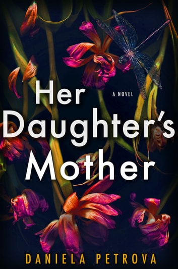 Her Daughter's Mother by Daniela Petrova Ebook/Pdf Download