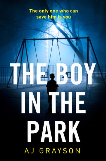 The Boy in the Park by A J Grayson Ebook/Pdf Download