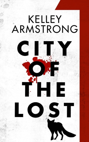 City of the Lost: Part One by Kelley Armstrong Ebook/Pdf Download