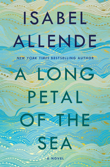 A Long Petal of the Sea by Isabel Allende Ebook/Pdf Download