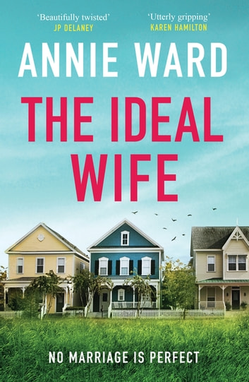 The Ideal Wife by Annie Ward Ebook/Pdf Download