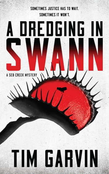 A Dredging in Swann by Tim Garvin Ebook/Pdf Download