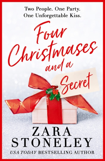 Four Christmases and a Secret by Zara Stoneley Ebook/Pdf Download