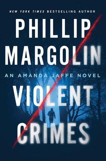 Violent Crimes by Phillip Margolin Ebook/Pdf Download