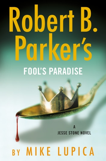 Robert B. Parker's Fool's Paradise by Mike Lupica Ebook/Pdf Download