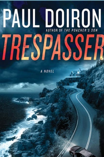 Trespasser by Paul Doiron Ebook/Pdf Download