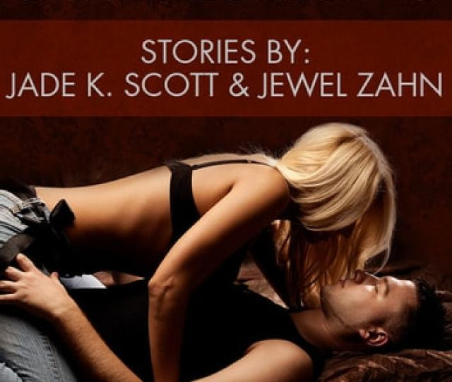 Babysitter Confessions An Erotic Story Collection Ebook By Jade K Scott