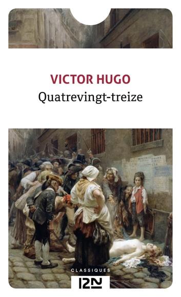 Quatre Vingt Treize Victor Hugo : quatre, vingt, treize, victor, Quatrevingt-treize, EBook, Victor, 9782823868562, Rakuten, United, States