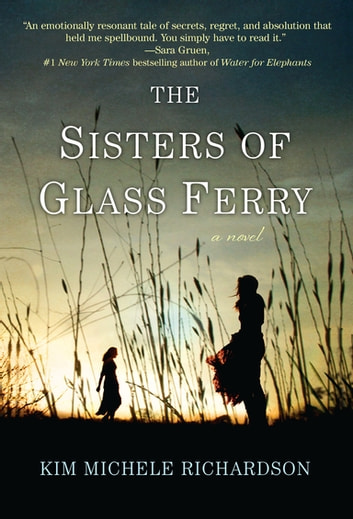 The Sisters of Glass Ferry by Kim Michele Richardson Ebook/Pdf Download