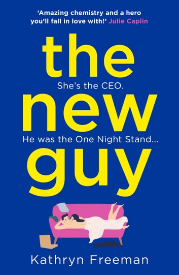 The New Guy (The Kathryn Freeman Romcom Collection, Book 1) by Kathryn Freeman Ebook/Pdf Download