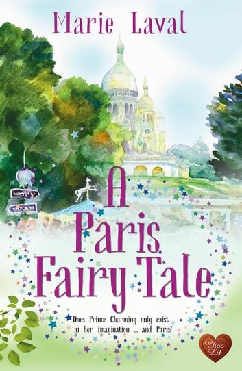 A Paris Fairy Tale by Marie Laval Ebook/Pdf Download