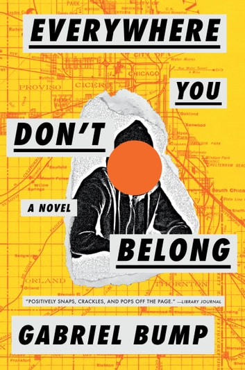 Everywhere You Don't Belong by Gabriel Bump Ebook/Pdf Download