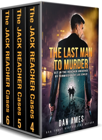 The Jack Reacher Cases (Complete Books #4, #5 & #6) by Dan Ames Ebook/Pdf Download