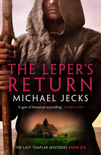 The Leper's Return by Michael Jecks Ebook/Pdf Download