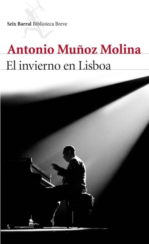 El invierno en Lisboa eBook de Antonio Muñoz Molina ...