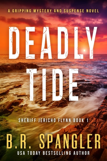 Deadly Tide by B.R. Spangler Ebook/Pdf Download